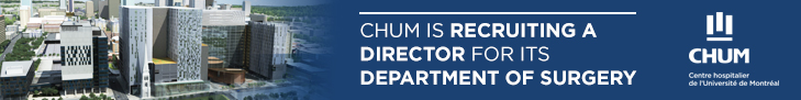 CHUM is recruiting a director for its department of surgery