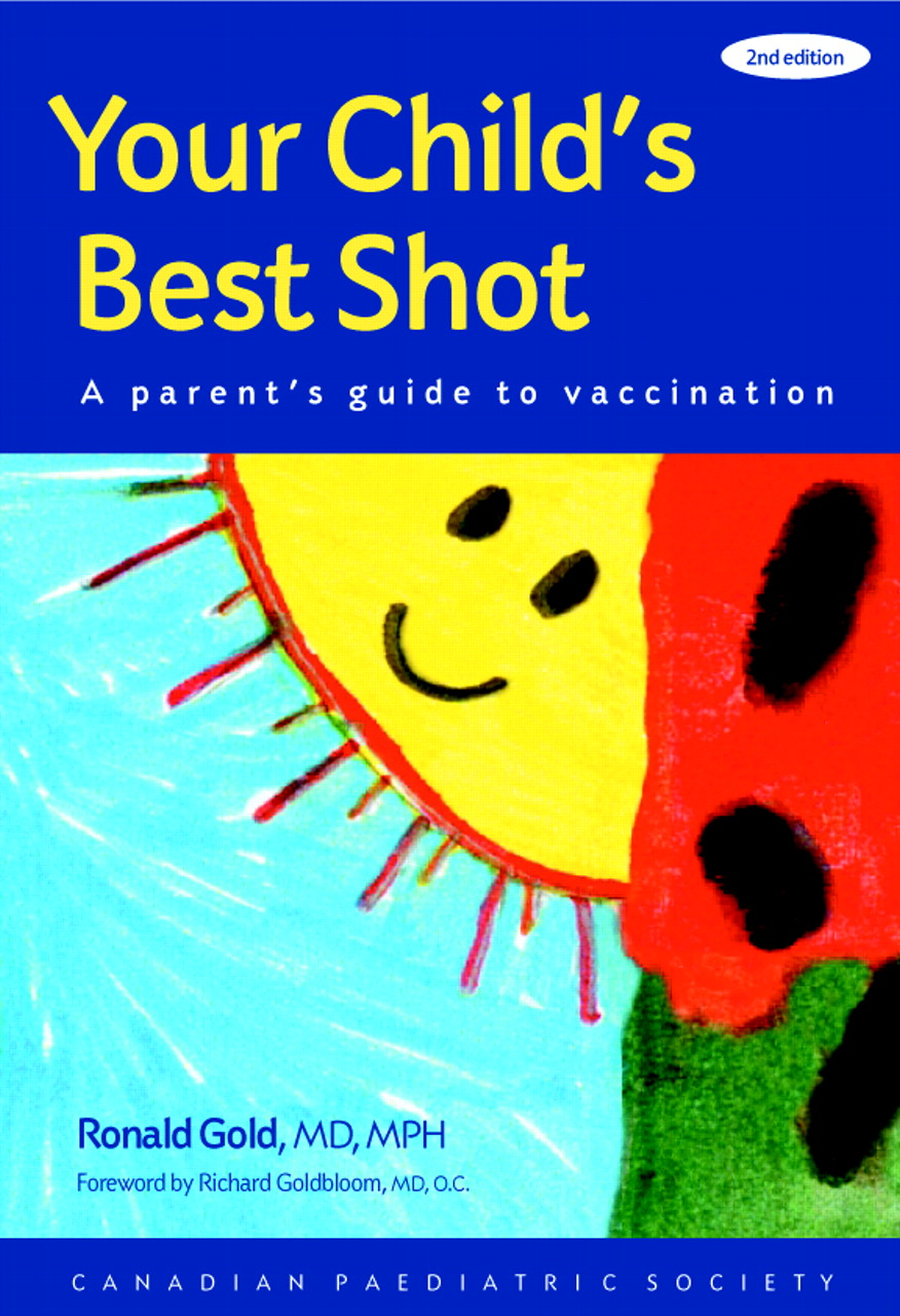 04233994b00e Your child's best shot: a parent's guide to vaccination, 2nd edition ...